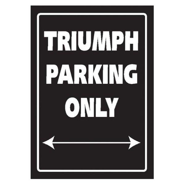 Bike It Triumph Parking Only Sign